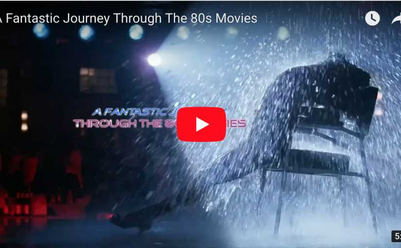 A Fantastic Journey Through The 80s Movies