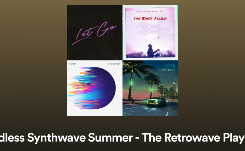 Die Retro Synthwave Summer Playlist